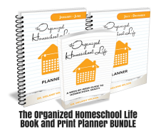 The Organized Homeschool Life Book and PLANNER BUNDLE – PRINT