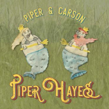 Piper Hayes - Piper & Carson