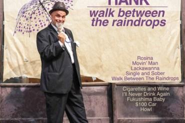 Thelonious Hank - Walk Between the Raindrops