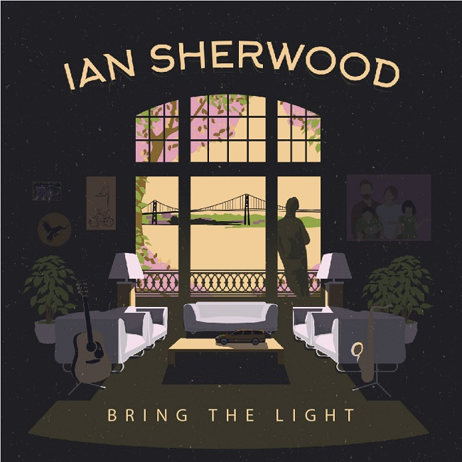 Ian Sherwood - Bring the Light