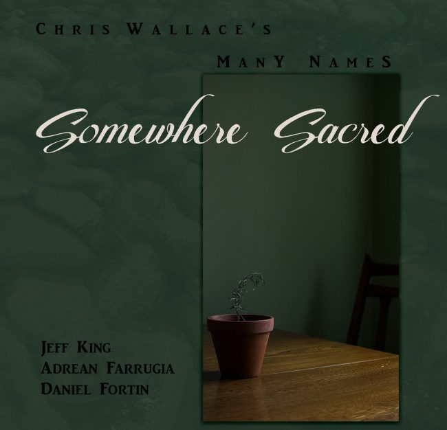 Chris Wallace's Many Names - Something Sacred
