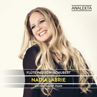 Nadia Labrie - Flute Passion Schubert
