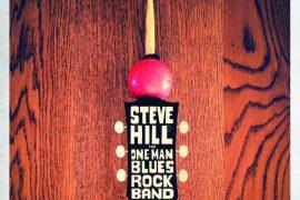 Steve Hill - One-Man Blues Rock Band