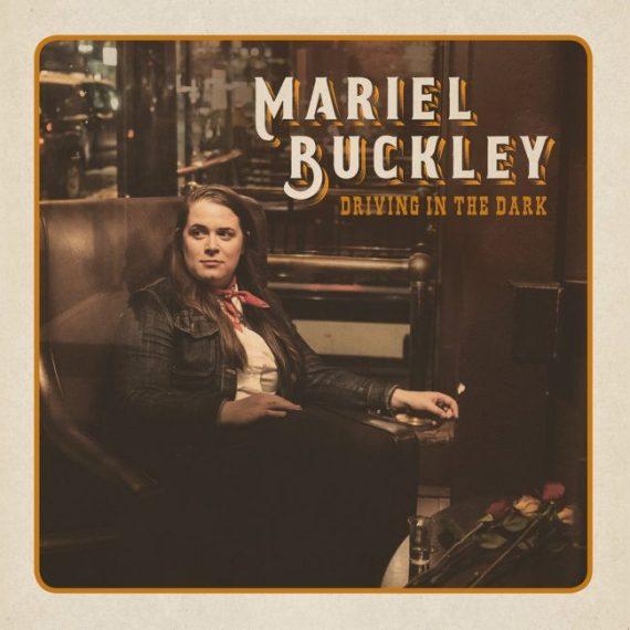"Mariel Buckley - ""Driving in the Dark"""