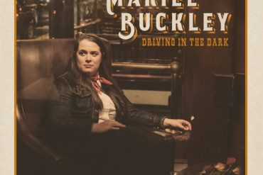 "Mariel Buckley - ""Driving in the Dark"""