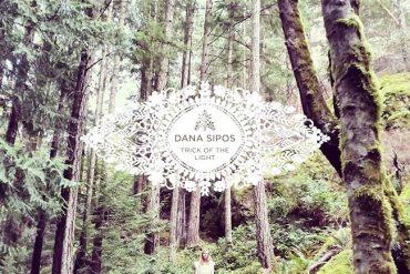Dana Sipos - Trick of the LIght