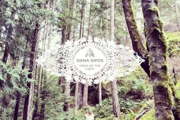 Dana Sipos - Trick of the LIght