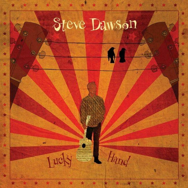 Steve Dawson - Lucky Hand