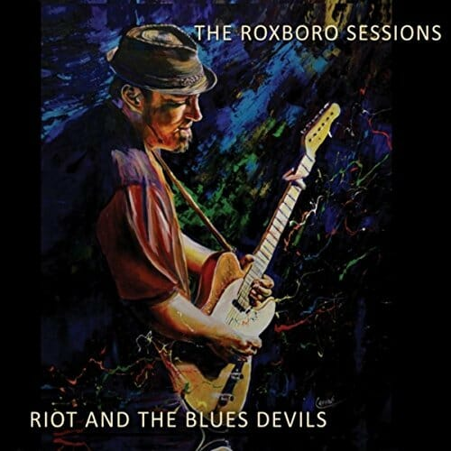 Riot and the Blues Devils - Roxboro Sessions