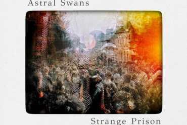 Astral Swans - Strange Prison