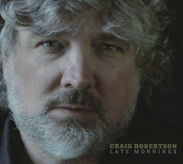 Craig Robertson - Late Mornings