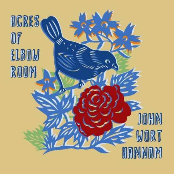 John Wort Hannam - Acres of Elbow Room