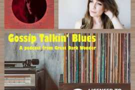 Gossip Talkin' Blues Episode 32