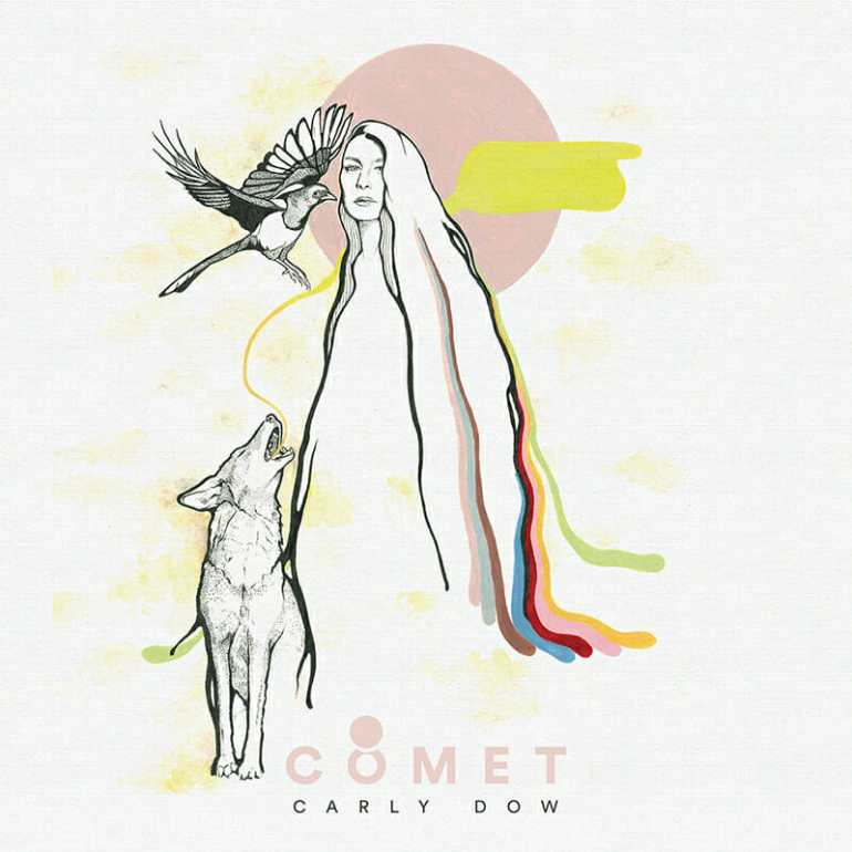 Carly Dow - Comet