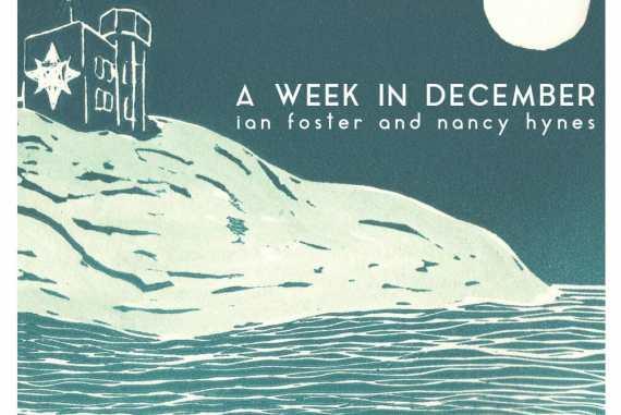 Ian Foster and Nancy Hynes - A Week in December