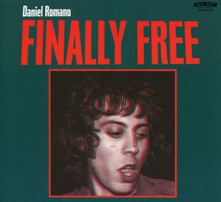 "Daniel Romano - ""Finally Free"""
