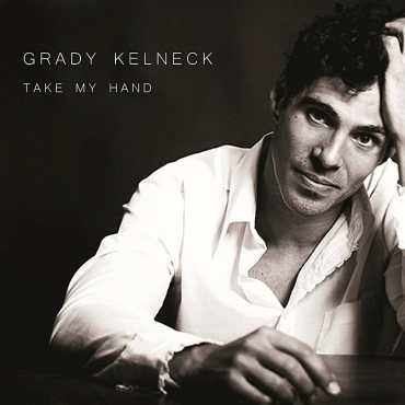 Grady Kelneck - Take My Hand
