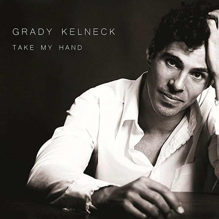 Grady Kelneck - Take My Hand