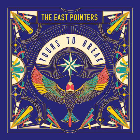 East Pointers - Yours to Break