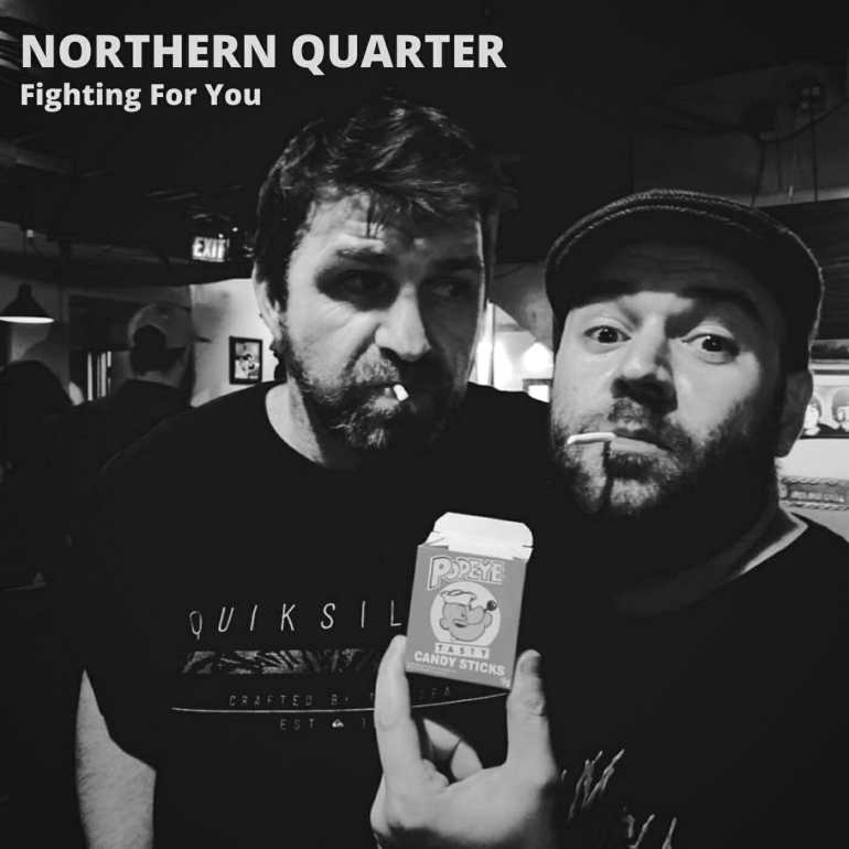 Northern Quarter - Fighting for You