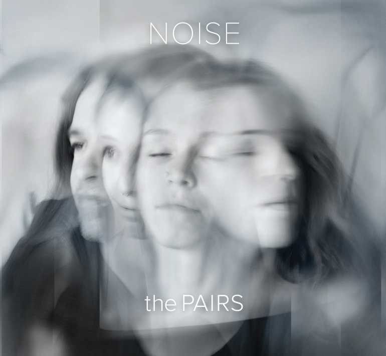 Pairs - Noise