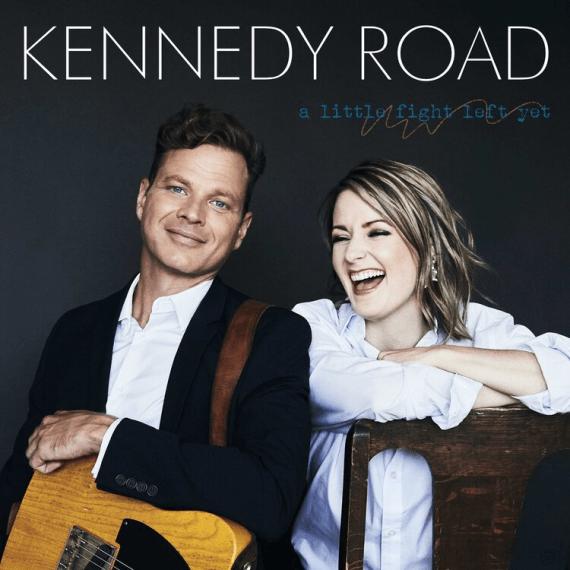 Kennedy Road - A Little Fight Left Yet