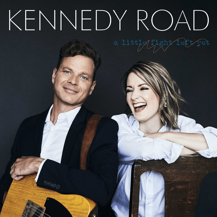 Kennedy Road - A Little Fight Left Yet