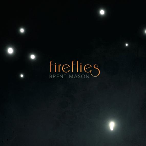 Brent Mason - Fireflies
