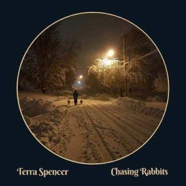 Terra Spencer - Chasing Rabbits