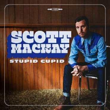 Scott Mackay - Stupid Cupid
