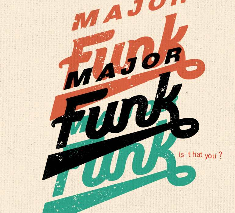 Major Funk - Is That You?