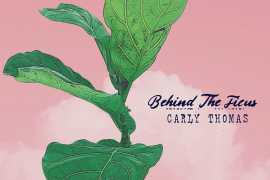 Carly Thomas - Behind the Ficus