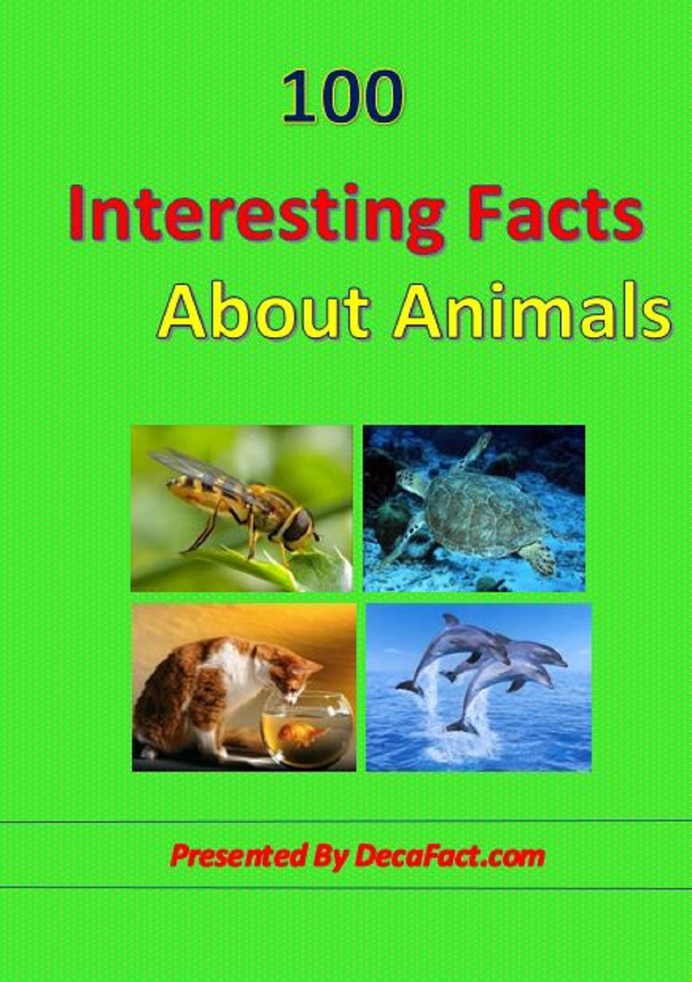 100 Interesting Animal Facts