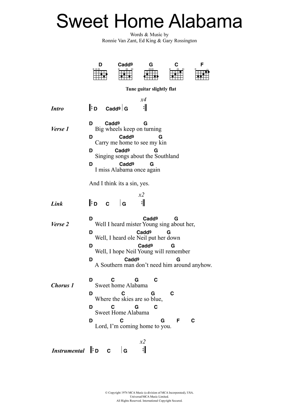 Sweet home alabama (uh, uh, yeah) where the skies are so blue (and you know it's true, uh, yeah) sweet home alabama (uh, uh, uh, yeah) lord i'm comin' home to you … Sweet Home Alabama Sheet Music Lynyrd Skynyrd Guitar Chords Lyrics