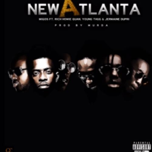 Migos - New Atlanta Ft. Young Thug, Rich Homie Quan ...