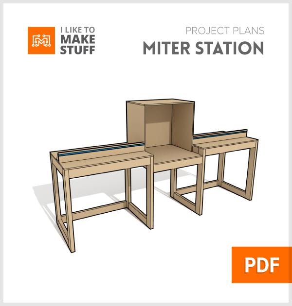 Miter Saw Station Digital Plan I Like To Make Stuff