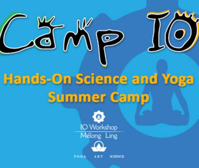 225 For Camp Io Science Yoga Summer Camp For Ages  In Columbia  Off