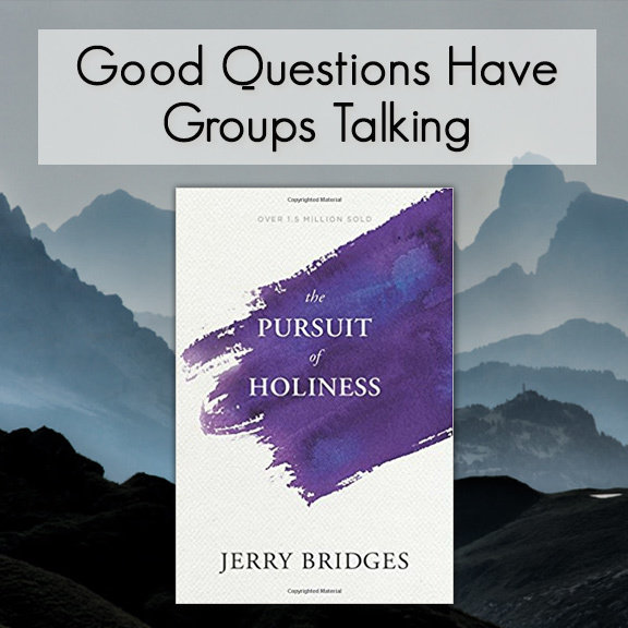 The Pursuit of Holiness -- Good Questions Bible Study 00004