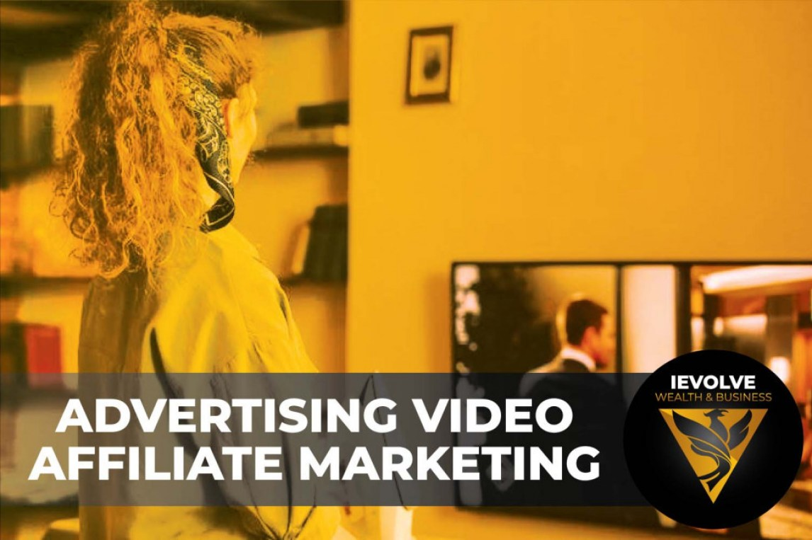 Advertising Video Affiliate Marketing