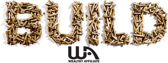 Golden sticks arranged into the word BUILD with the Wealthy Affiliate logo under it.