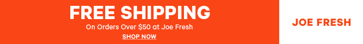 Joe Fresh Free Shipping on Orders Over $50