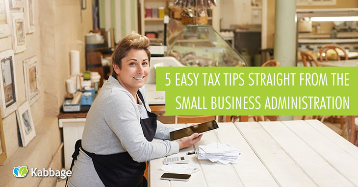 5 Easy Tax Tips Straight From The Small Business Administration