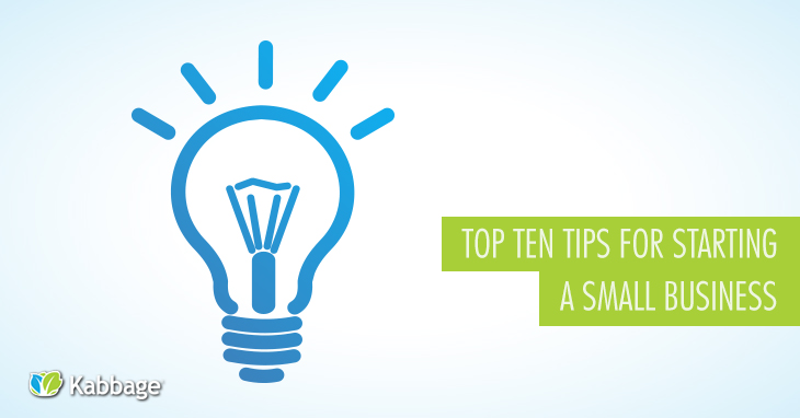 10 Tips for Starting a Small Business