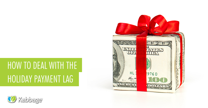 How to Deal With the Holiday Payment Lag