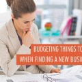 10 Budgeting Things to Keep in Mind When Finding a New Business Location