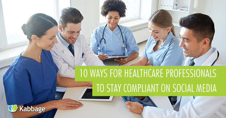 10 Ways for Healthcare Professionals to Stay Compliant on Social Media