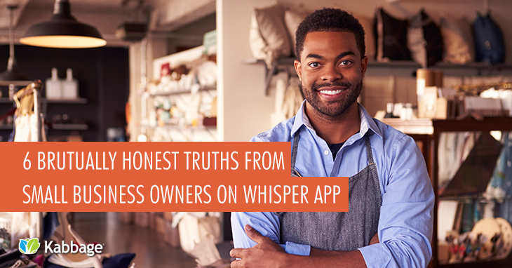 Brutually Honest Truths from Small Business Owners on Whisper App