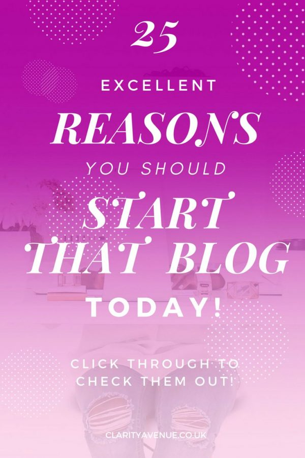 So many people are telling you how to start a blog (including me) but do you know why you should start your own blog? Read 25 Reasons why you need to start a blog