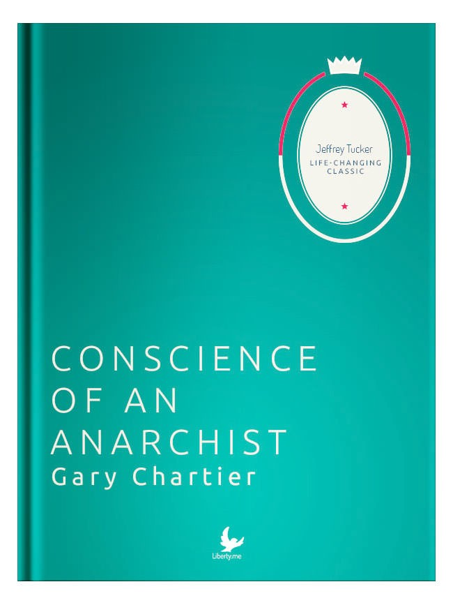 Conscience of an Anarchist
