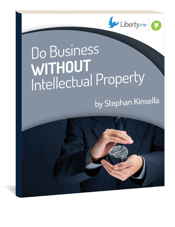 Do Business without Intellectual Property